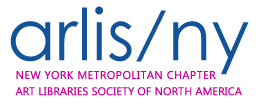 ARLIS/NY: New York Metropolitan Chapter of the Art Libraries Society of North America