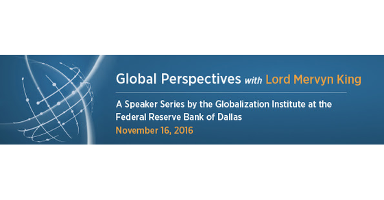 Global Chamber | DFW-Global Perspectives with Lord Mervyn King