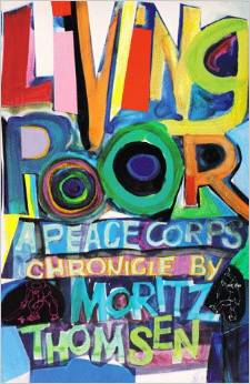 Living Poor: A Peace Corps Chronicle