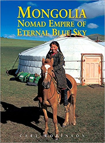 Mongolia: Nomad Empire of the Eternal Blue Sky