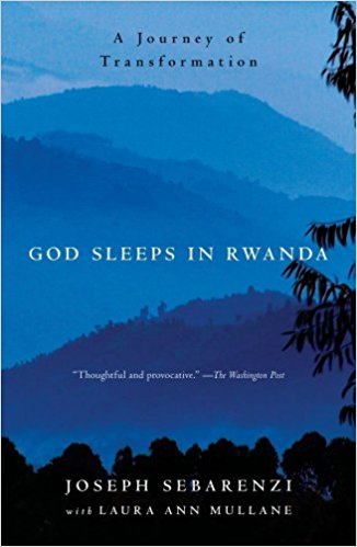 >God Sleeps in Rwanda, A Journey of Transformation