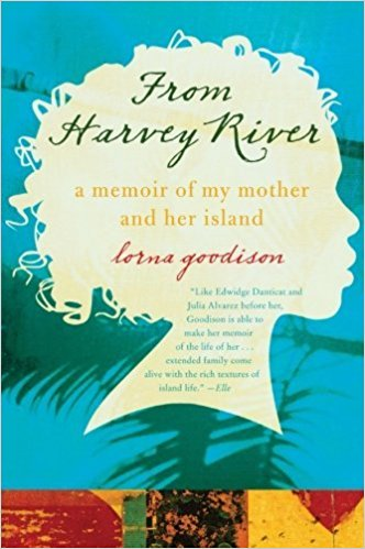 From Harvey River, A Memoir of My Mother and Her Island