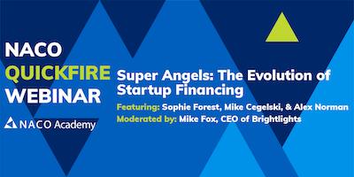 Super Angels: The Evolution of Startup Financing