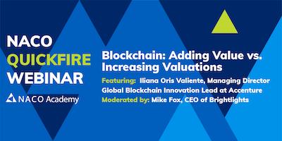 Blockchain: Adding Value vs. Increasing Valuations