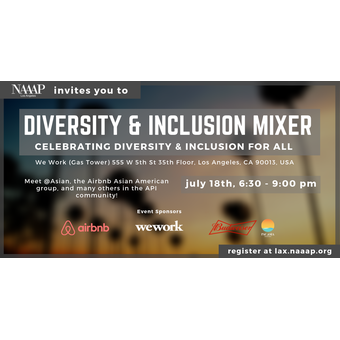NAAAP Los Angeles | Diversity & Inclusion Mixer - Sponsored by