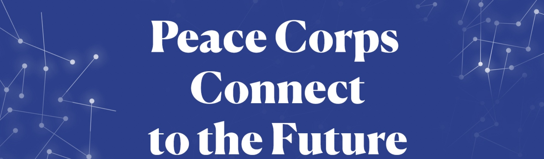 Peace Corps Connect to the Future