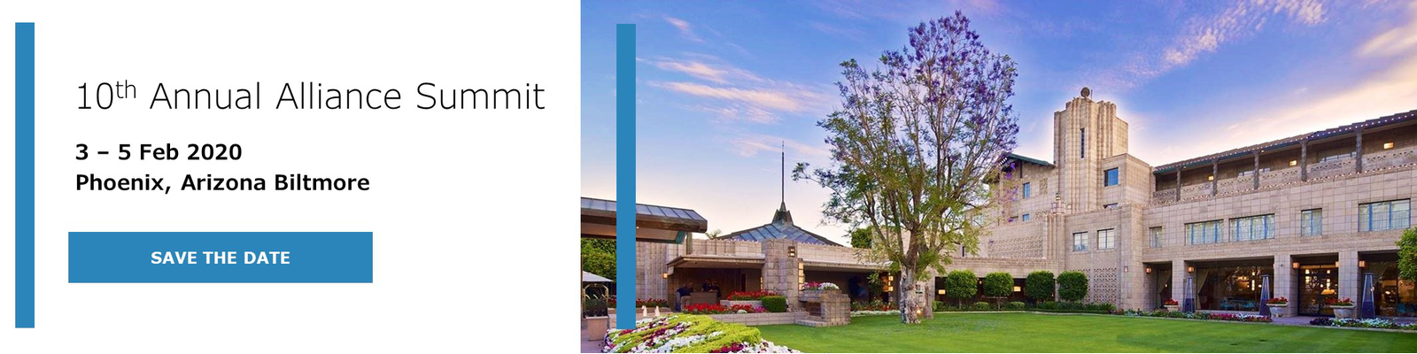 Save the Date - 10th Annual Alliance Summit Feb 3-5 2020 at the Phoenix, Arizona Biltmore