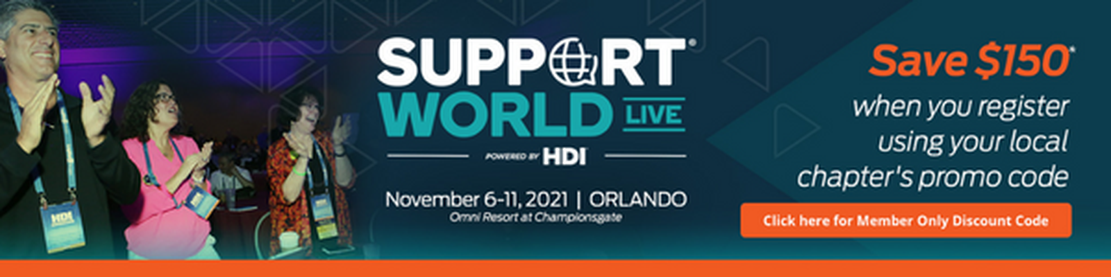 Members receive discounts to Support World Live conference