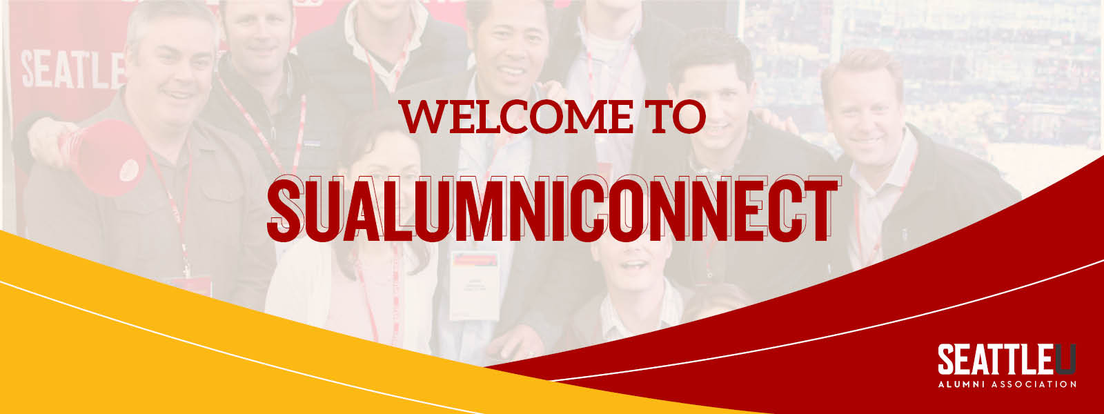 "A header graphic that says ""Welcome to Seattle U Connections"""